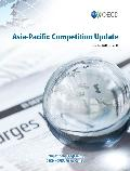 Asia-Pacific Competition Update Issue 18